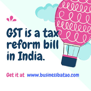 what is GST bill?